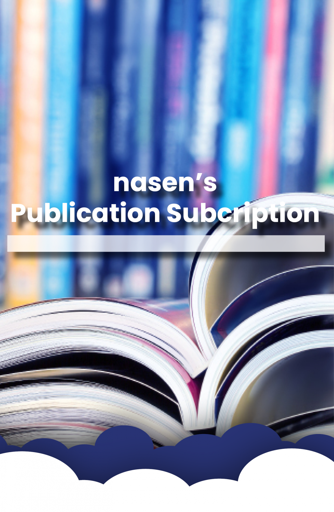 nasen's publication subscription written on top of an open book with blue & white clouds at the bottom