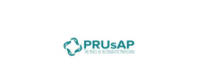 PRUsAP - the voice of alternative provision