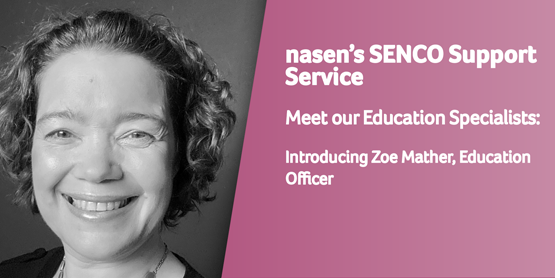 Promotional image of Zoe Mather, a SENCO Support Service Expert
